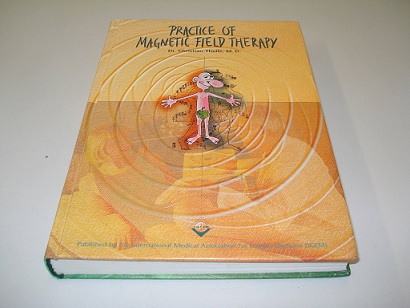 Practice of magnetic field therapy book